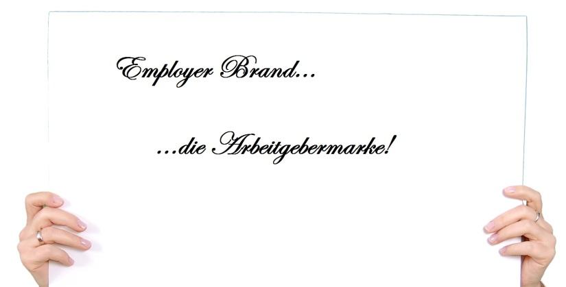 Employer Brand Arbeitgebermarke